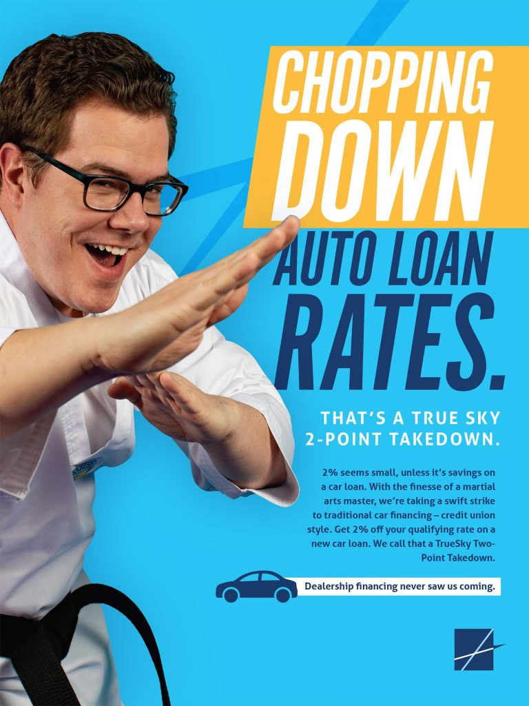 Print advertisement for True Sky Credit Union. Chopping Rates.